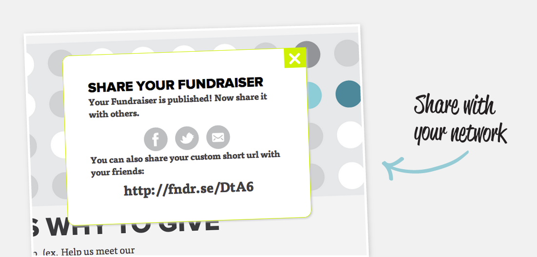 We make it easy to share your fundraiser